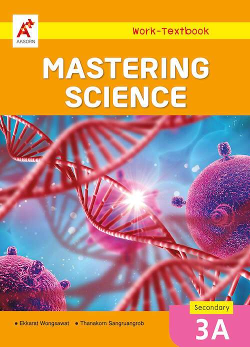 Mastering Science Work-Textbook Secondary 3A