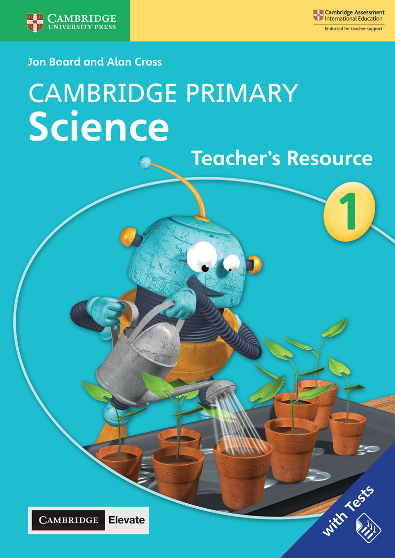 Cambridge Primary Science Teacher's Resource with Cambridge Elevate Book 1