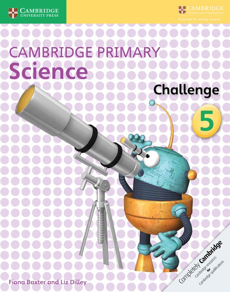 Cambridge Primary Science Challenge Activity Book 5