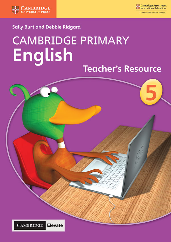 Cambridge Primary English Teacher's Resource with Cambridge Elevate Book 5