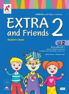 หนังสือเรียน รายวิชาพื้นฐาน ภาษาอังกฤษ EXTRA and Friends ป.2
