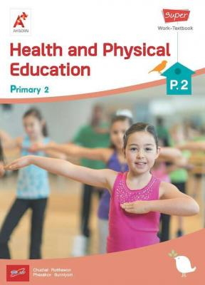 Super Health and Physical Education Work-Textbook Primary 2