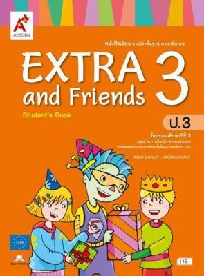 หนังสือเรียน รายวิชาพื้นฐาน ภาษาอังกฤษ EXTRA and Friends ป.3
