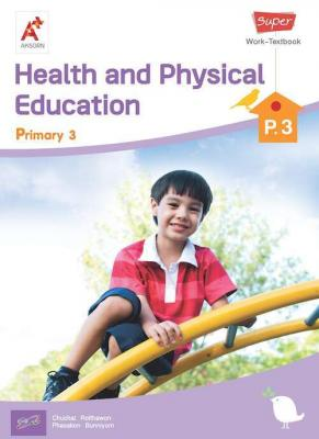 Super Health and Physical Education Work-Textbook Primary 3