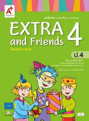 หนังสือเรียน รายวิชาพื้นฐาน ภาษาอังกฤษ EXTRA and Friends ป.4