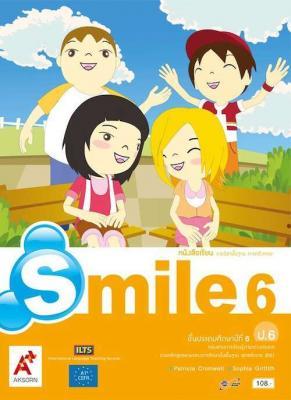 หนังสือเรียน รายวิชาพื้นฐาน ภาษาอังกฤษ Smile ป.6