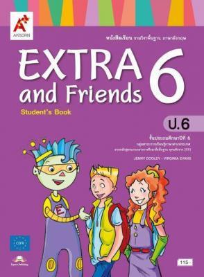 หนังสือเรียน รายวิชาพื้นฐาน ภาษาอังกฤษ EXTRA and Friends ป.6