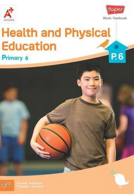 Super Health and Physical Education Work-Textbook Primary 6