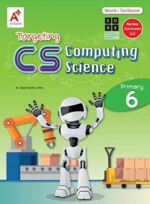 Targeting CS (Computing Science) Work-Textbook Primary P.6