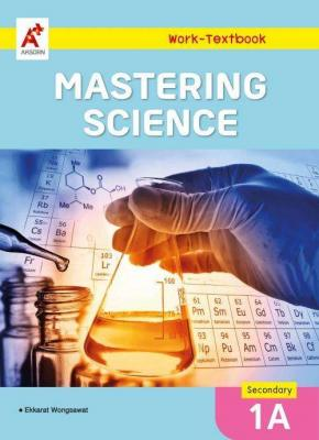 Mastering Science Work-Textbook Secondary 1 Book A