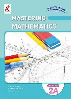 Mastering Mathematics Work-Textbook Secondary 2A