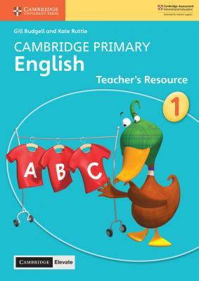 Cambridge Primary English Teacher's Resource with Cambridge Elevate Book 1
