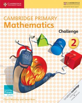 Cambridge Primary Mathematics Challenge 2 (NEW)