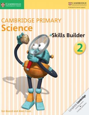 Cambridge Primary Science Skills Builder Activity Book 2