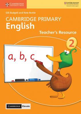 Cambridge Primary English Teacher's Resource with Cambridge Elevate Book 2