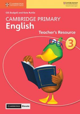 Cambridge Primary English Teacher's Resource with Cambridge Elevate Book 3