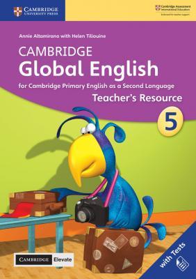Cambridge Global English Teacher's Resource with Cambridge Elevate Book 5